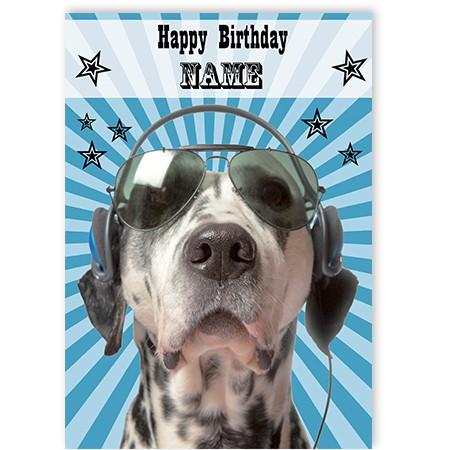 Dog With Headphones Personalised Birthday Greetings Card