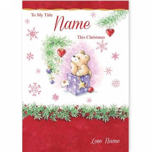 To My This Christmas Teddy Bear Card