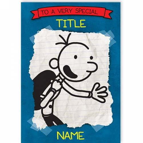 Diary Of A Wimpy Kid To A Very Special Card