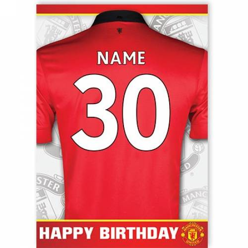 Manchester United Insert Age Jersey Birthday Card