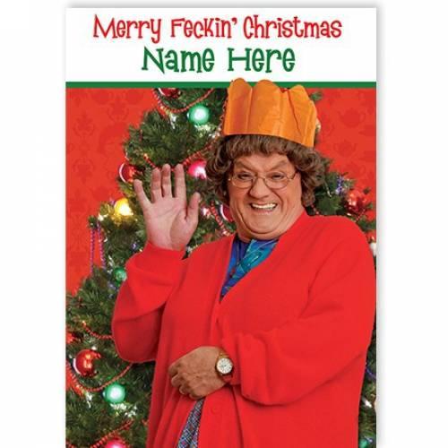 Mrs Brown Merry Feckin' Christmas Card