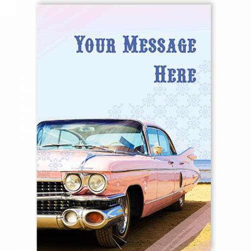 Insert Message Old Pink Card Any Occasion Card