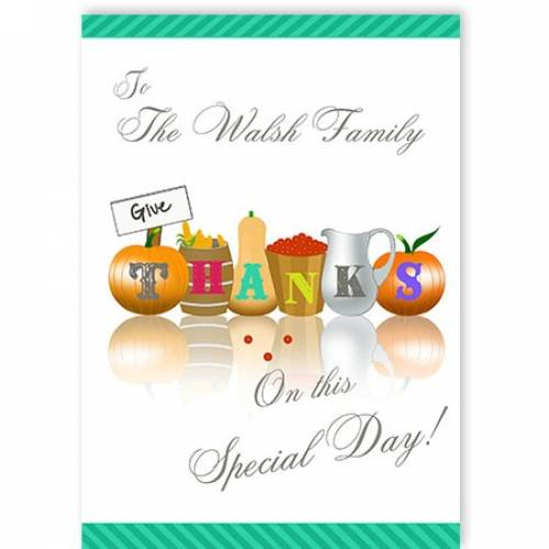 Give Thanks On This Special Day Card