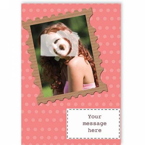 Insert Any Message 1 Photo Stamp Card