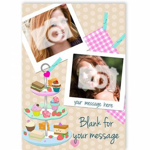 Afternoon Tea 2-photo Upload Card