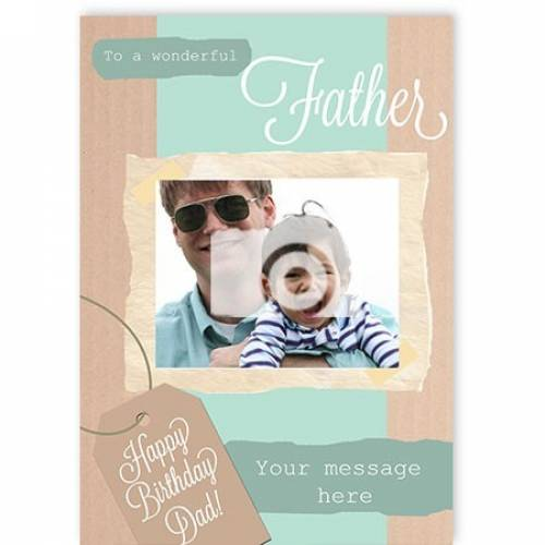 To A Wonderful Father Happy Birthday Card