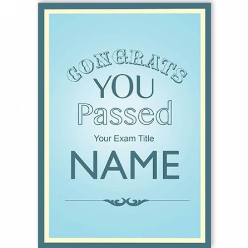 Congrats You Passed You Exam Card