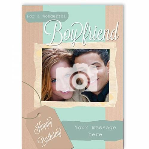 To A Wonderful Boyfriend Photo Card