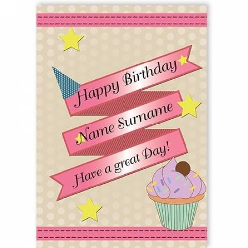 Have A Great Day Cupcake Happy Birthday Card