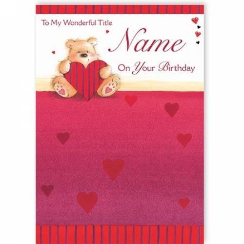 Teddy Heart On Your Birthday Card