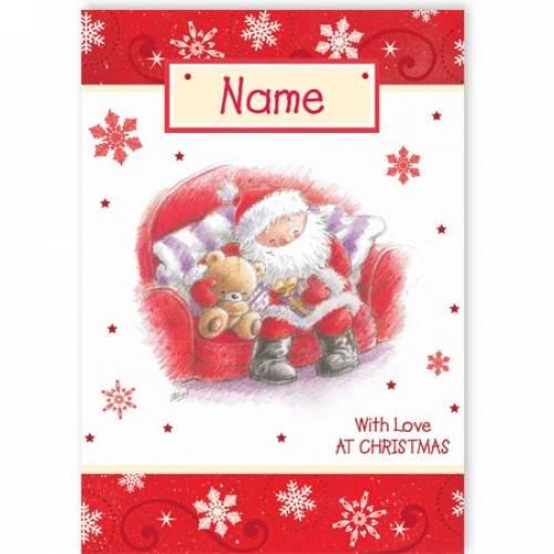 Santa & Teddy Bear With Love At Christmas Card