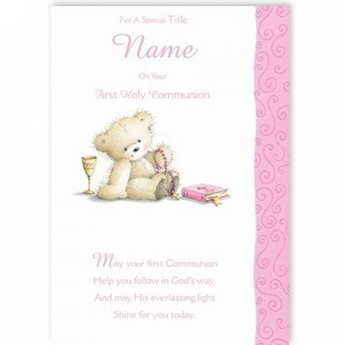 Pink Teddy Your First Holy Communion Card