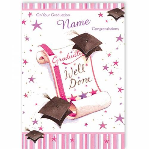 Well Done Pink Graduation Card