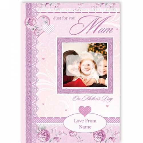 Just For You On Mother's Day Card
