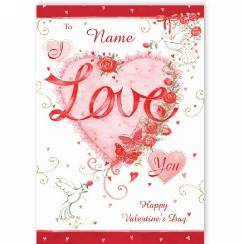 I Love You Happy Valentine's Day Card