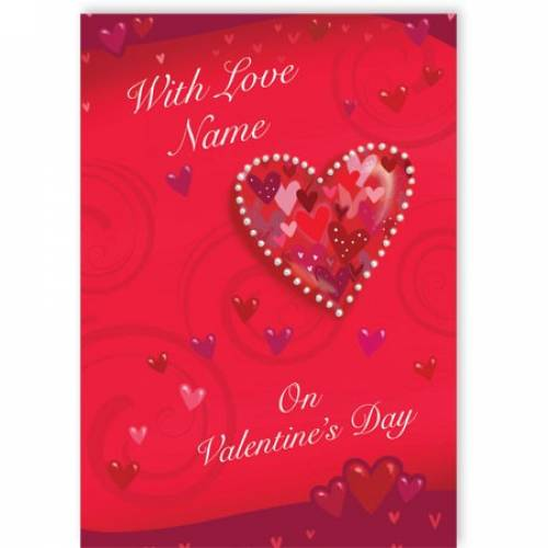 Hearts & Pearls On Valentine's Day Card