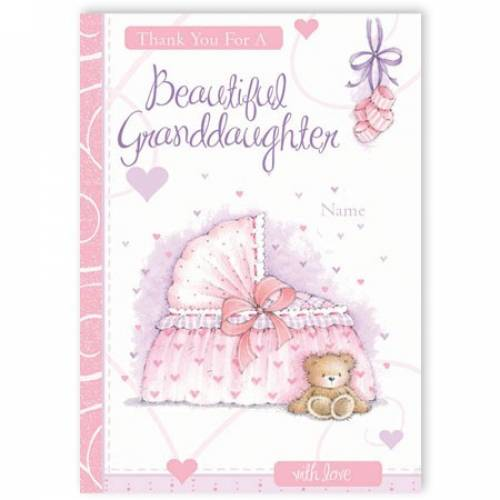 Thank You For A Beautiful Granddaughter Baby Card
