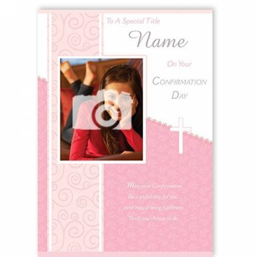 Girl's On Your Confirmation Day Photo Upload Confirmation Card