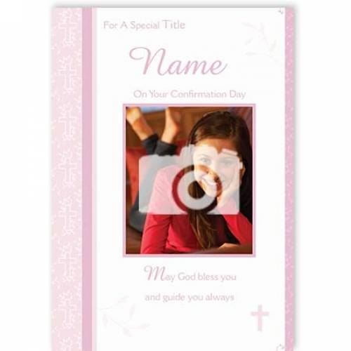 Girl's On Your Confirmation Day Photo Confirmation Card