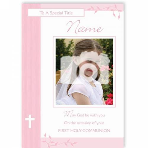 Girl's Photo Upload On Your First Holy Communion Card