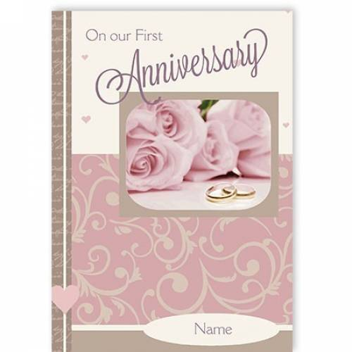 Pink Roses On Our First Anniversary Card