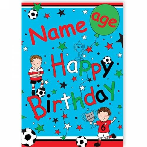 Footballers Stars Boy Age Happy Birthday Card