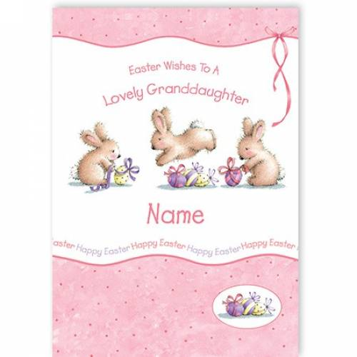Easter Bunnies Wishes To A Lovely Granddaughter Card