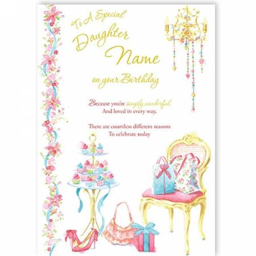 To A Special Daughter Name On Your Birthday Chair Card