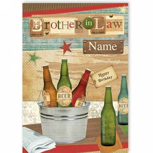 Beer Brother In Law Happy Birthday Card