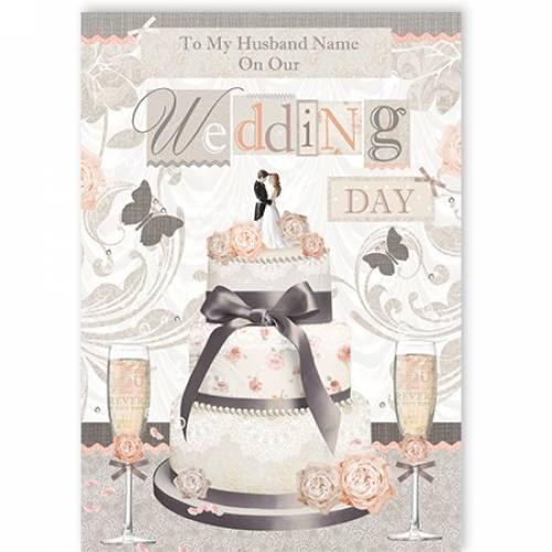To My Husband Cake On Wedding Day Card