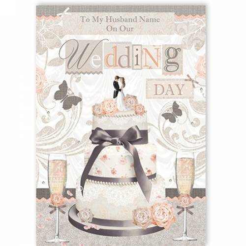 To My Husband Cake On Wedding Day Card