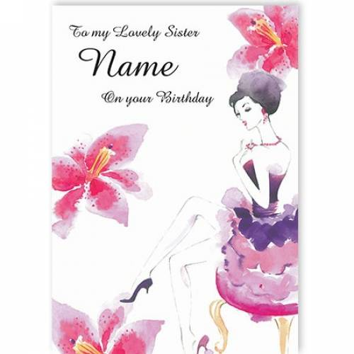 To My Lovely Sister Name Dancer On Your Birthday Card