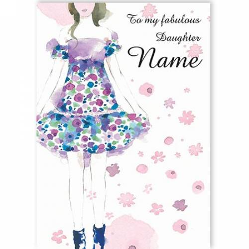 To My Fabulous Flower Dress Daughter Name Card