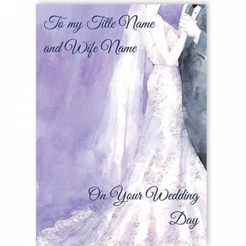 To My Title Name And Wife On Your Wedding Day Card