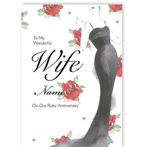 To My Wonderful Wife Name On Our Ruby Anniversary Card