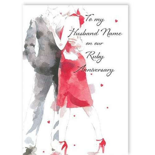 To My Husband Name On Our Ruby Anniversary Card