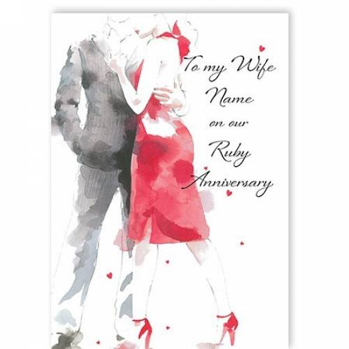 To My Wife Name Dress On Our Ruby Anniversary Card