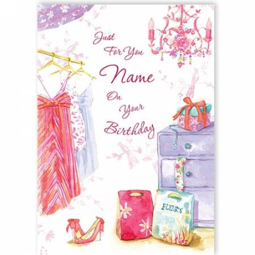 Just For You Dresses Name On Your Birthday Card