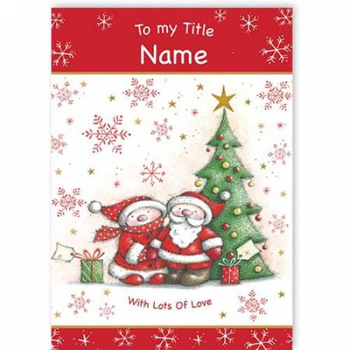 Santa And Mrs Claus With All Our Love Card