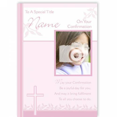 To A Special Title Photo Name Pink Confirmation Card