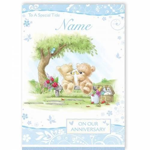 Teddy Bears On Our Anniversary Card