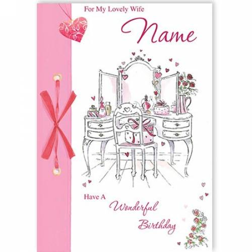 Wife Birthday Dressing Table Card