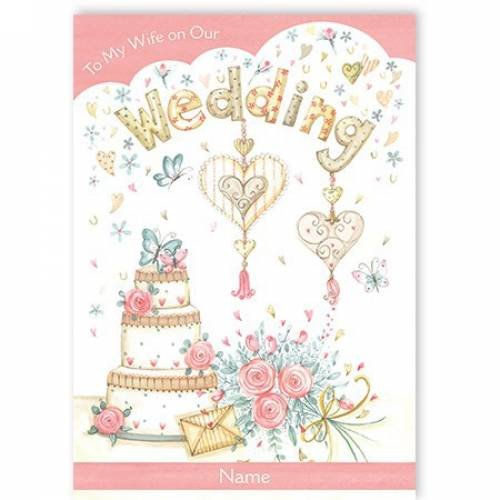 Hearts And Cake Wife Wedding Card