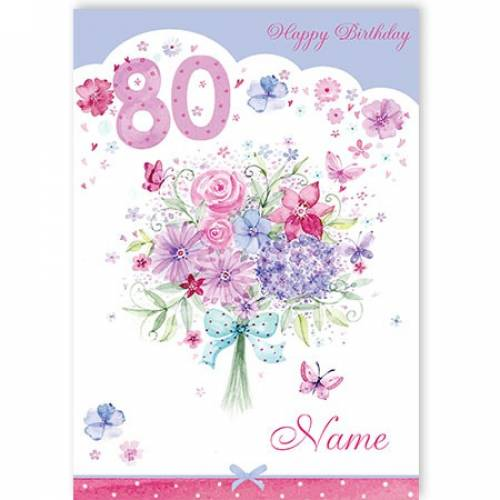 Bouquet Of Flowers 80th Birthday Card