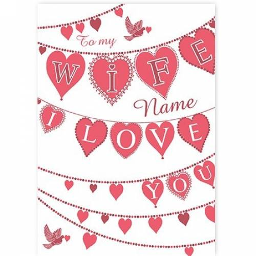 Heart Banners Love You Wife Card