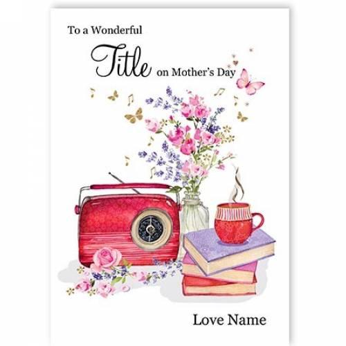 Flowers, Radio & Cuppa Wonderful Mother's Day Card