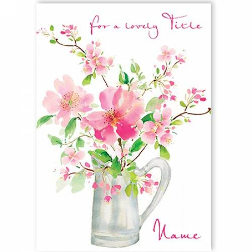 Flowers For A Lovely Card