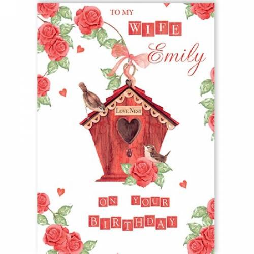 To My Wife Birthday Heart Bird House Card