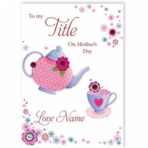 Teapot & Cup Mother's Day Card