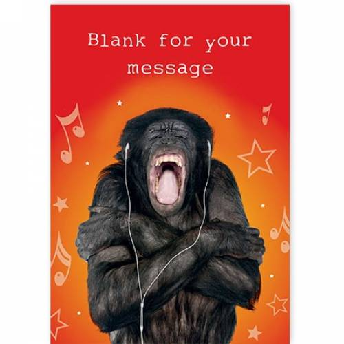 Chimp Listening To Music Card